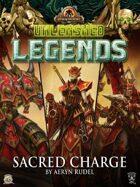 Unleashed Legends: Sacred Charge