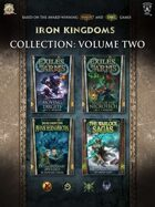Iron Kingdoms Collection: Volume Two [BUNDLE]
