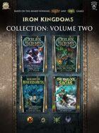 Iron Kingdoms Collection: Volume Two [BUNDLE]