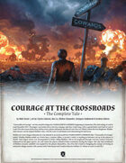 Courage at the Crossroads: The Complete Tale