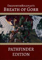 Breath of Gorr: Complete Digital Boxless Adventure (Pathfinder)