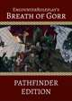 Breath of Gorr: Complete Digital Boxless Adventure (Pathfinder)