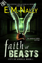 Faith of Beasts, City of Angels, Book 1