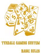 Tyndale Gaming System, v.3