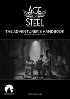 Age of Steel: The Adventurer's Handbook