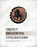 Grizzly Encounter CIVILIZATIONS