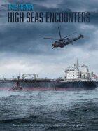True Agenda High Seas Encounters