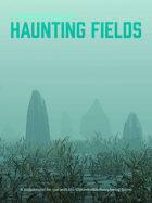 Chronofields Haunting Fields