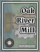 Oak River Mill