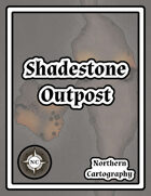 Shadestone Outpost