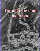 Through the Mud and Blood: Divisional scale WW1 rules
