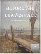 Before The Leaves Fall: Armies on the Western Front 1914-1915