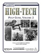 GURPS High-Tech: Pulp Guns, Volume 2