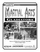 GURPS Martial Arts: Gladiators