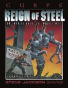 GURPS Classic: Reign of Steel