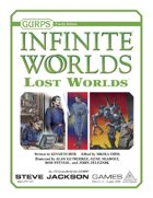 GURPS Infinite Worlds: Lost Worlds