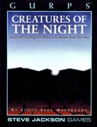 GURPS Classic: Creatures of the Night