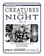 GURPS Creatures of the Night, Vol. 4