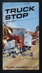 Car Wars: Truck Stop