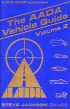 The AADA Vehicle Guide Volume 2