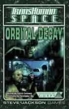 Transhuman Space Classic: Orbital Decay