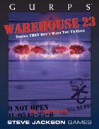 GURPS Classic: Warehouse 23