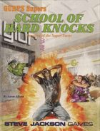 GURPS Classic: Supers: School of Hard Knocks