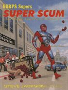 GURPS Classic: Supers: Super Scum