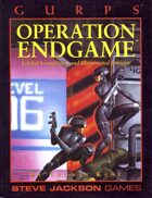 GURPS Classic: Operation Endgame