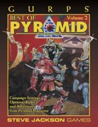 GURPS Classic: Best of Pyramid 2