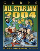 GURPS Classic: All-Star Jam 2004