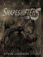 GURPS Classic: Shapeshifters