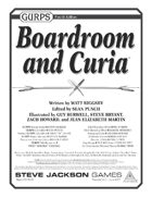 GURPS Boardroom and Curia