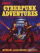 GURPS Classic: Cyberpunk Adventures