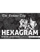 The Fantasy Trip Hexagram - Issue #1