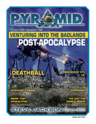Pyramid #3/003: Venturing Into the Badlands: Post-Apocalypse