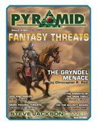 Pyramid #3/080: Fantasy Threats