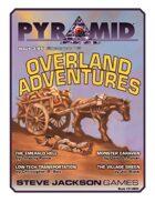 Pyramid #3/095: Overland Adventures