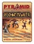 Pyramid #3/115: Technomancer