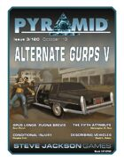 Pyramid #3/120: Alternate GURPS V