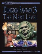 GURPS Dungeon Fantasy 03: The Next Level