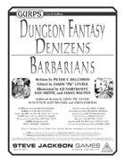 GURPS Dungeon Fantasy Denizens: Barbarians