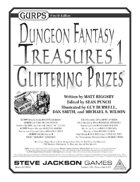 GURPS Dungeon Fantasy Treasures 1: Glittering Prizes