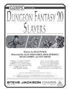 GURPS Dungeon Fantasy 20: Slayers