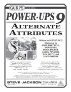 GURPS Power-Ups 9: Alternate Attributes
