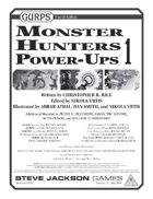 GURPS Monster Hunters Power-Ups 1