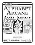 GURPS Alphabet Arcane: Lost Serifs