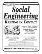 GURPS Social Engineering: Keeping in Contact