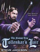 The Fantasy Trip: Tollenkar's Lair