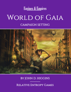Engines & Empires World of Gaia Campaign Setting